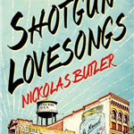 Shotgun Lovesongs book cover