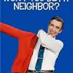 Wont You Be My Neighbor? movie poster