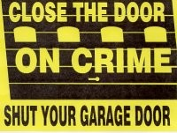 Close the Door on crime shut your garage door